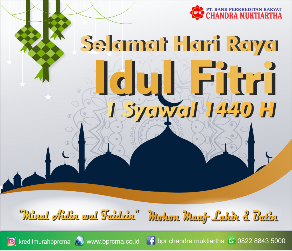 Selamat Hari Raya Idul Fitri: Selamat Hari Raya Idul Fitri 1 Syawal 1440 H