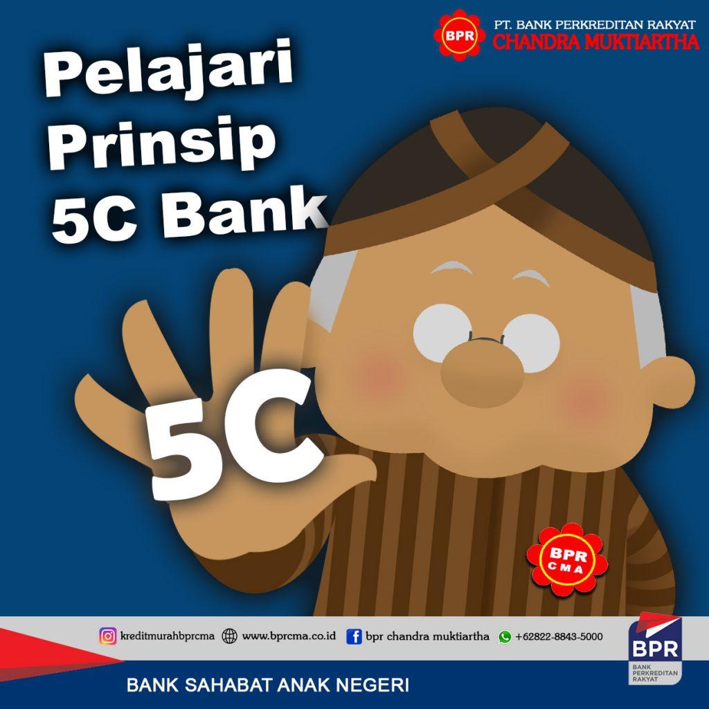 PELAJARI PRINSIP 5C BANK