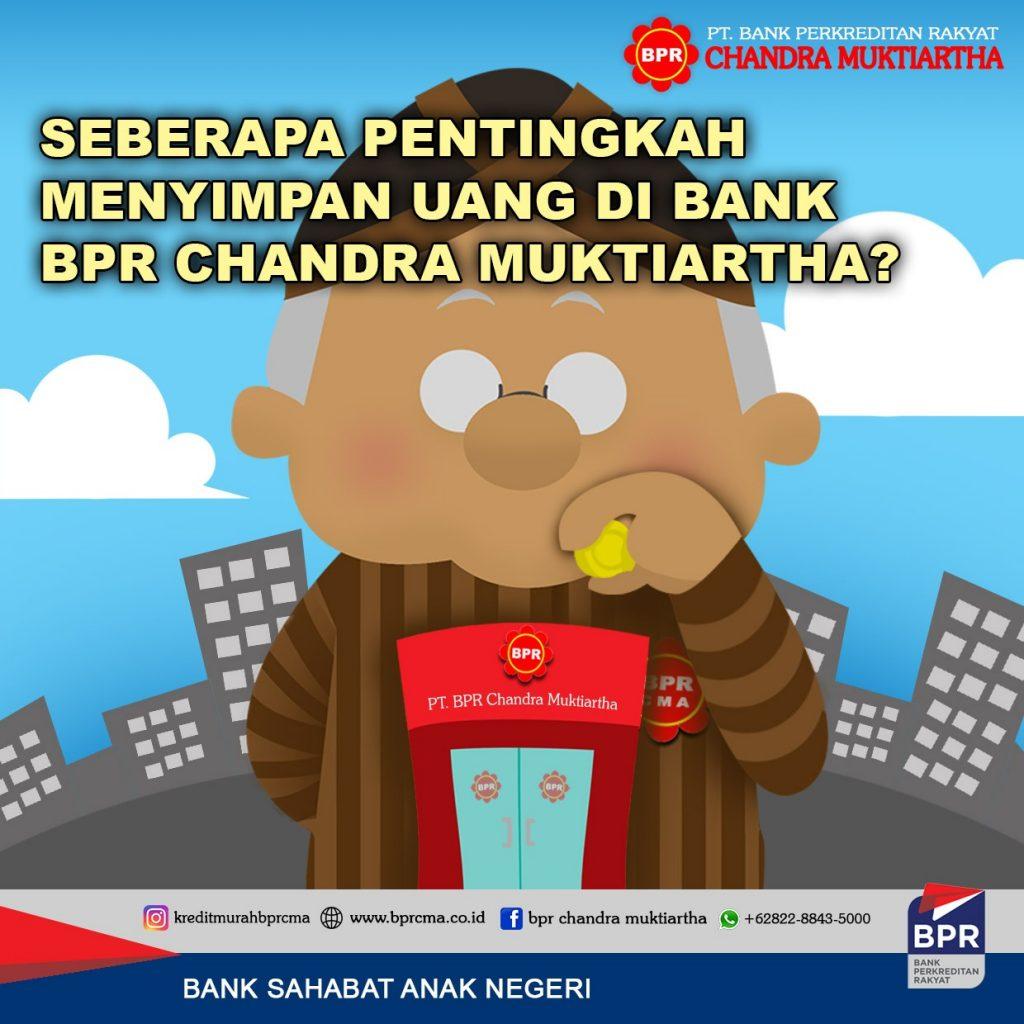 Seberapa Pentingkah Menabung Di Bank Bpr Chandra Muktiartha?